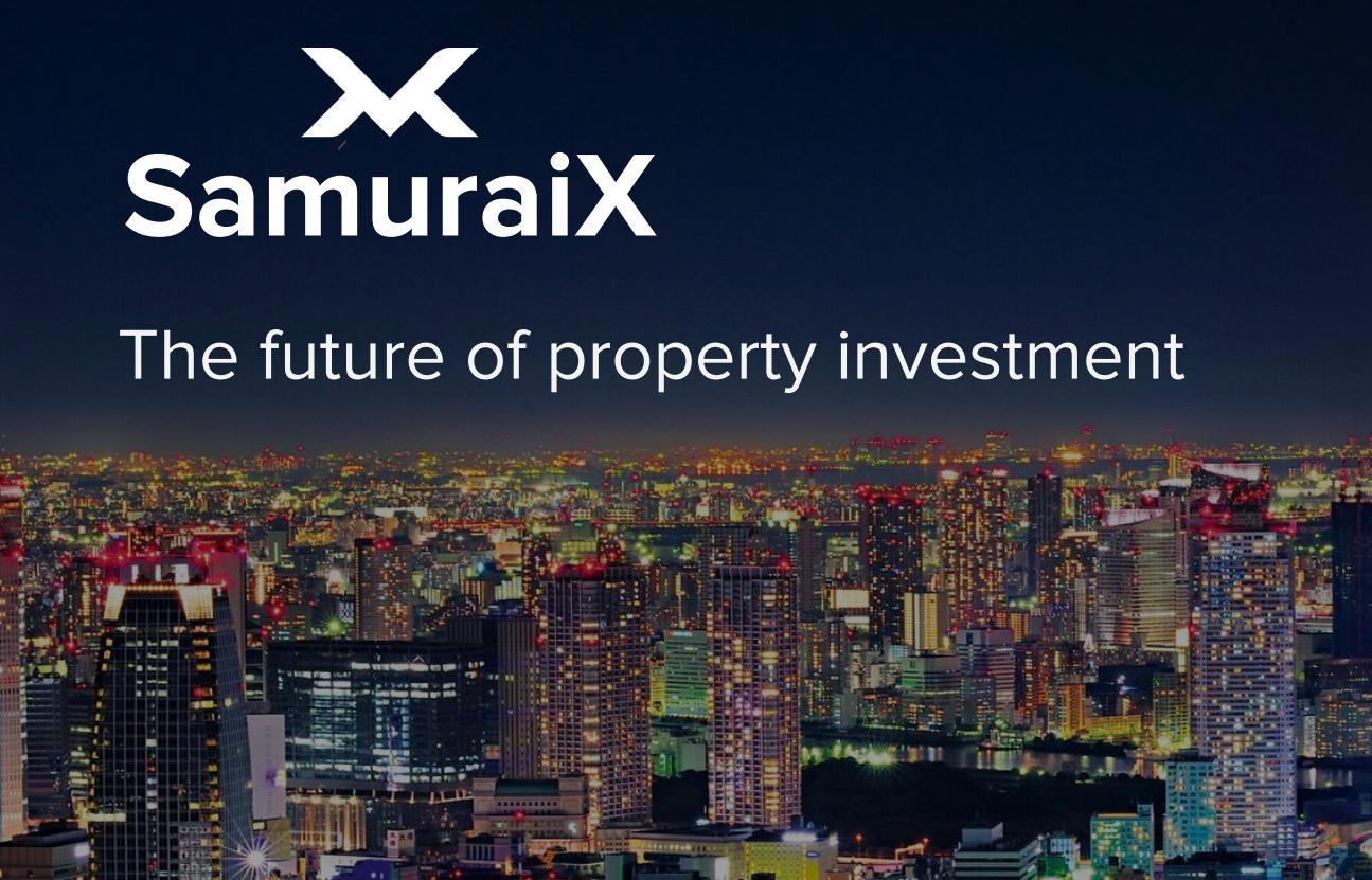 SAMURAI-X(サムライエックス) 誰でも世界の不動産へ投資し、賃貸収入を得られるプロジェクト
