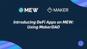 My Ether Wallet(マイイーサウォレット)のDAppsページにMaker DAOのCDPポータルが追加される