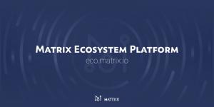 Matrix AIがエコシステムプラットフォームをリリース