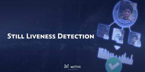 Matrix Spaceの静止生体検出技術とは?