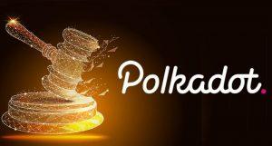 【最短で来月か】Polkadot一大イベント「Parachain Auction」の開催日議案が提出